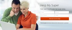 Start Searching of your lost super today. www.helpmysuper.com.au