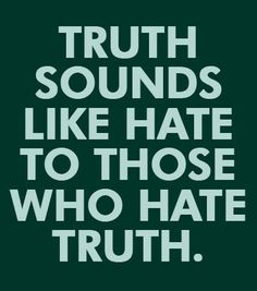 Another Narcissistic/Sociopath trait. Standing up for someone by stating the truth & somehow that makes me the bad one. LOL! That's ok, I'm comfortable w/who I am.