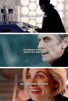 you were right you know the universe generally fails t be a fairytale but that's where we come in #doctorwho