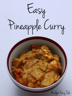 Pineapple Curry Recipe // Budget Fairy Tale