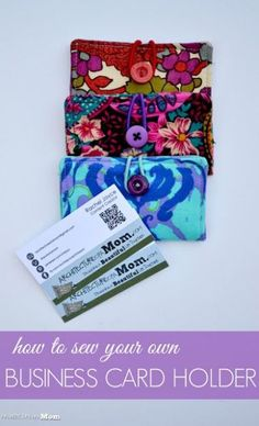 A mother's architecture: how to sew a business card holder - Diy Wallet Sewing Toys, Sewing Crafts, Sewing Projects, Fabric Crafts, Sewing Ideas, Yarn Crafts, Sewing Tutorials, Business Gifts, Business Card Holders