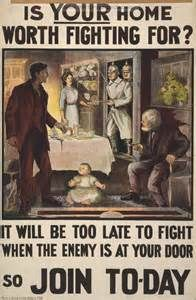 WW1 recruitment posters often played off of people's fears.