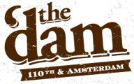 the 'dam – 110th and Amsterdam NYC Upper Westside Bar Restaurant Craft Beer Food wine wednesday, tequila thursday, brunch and $10 all you can drink! WHAAA?!?