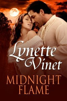 Midnight Flame by Lynette Vinet, http://www.amazon.com/dp/B00EOHJ0OC/ref=cm_sw_r_pi_dp_zNpjsb152VPAQ