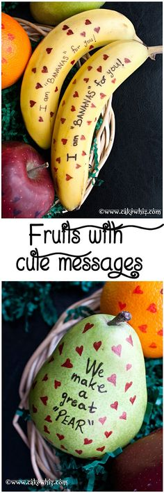 FRUITS with cute messages... fun to make with kids or surprise them by putting these adorable fruits in their school lunch boxes or even hubby's lunch box.