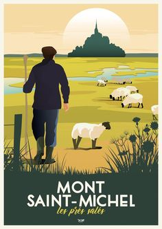 Travel Illustration, Graphic Illustration, Poster On, Poster Prints, Tourism Poster, Railway Posters, Mont Saint Michel, Seascape Paintings, Advertising Poster