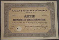 Aktien-Brauerei Schönbusch Königsberg 100 RM 1942