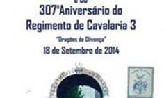 Regimento de Cavalaria Nº 3 Comemora o seu 307.º Aniversário