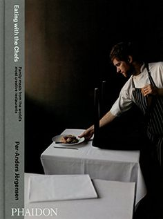 Eating with the Chefs by Per-Anders Jorgensen http://www.amazon.com/dp/0714865818/ref=cm_sw_r_pi_dp_SnQowb1AW1HCW