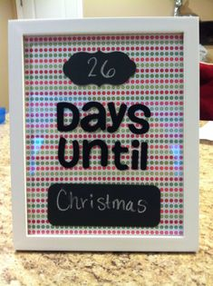 DIY Year-Round Countdown Calendar Frame... this is stinkin cute:-D and fun.  Would make an adorable gift for kids too.