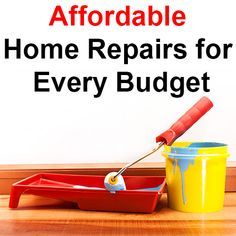 Affordable Home Repairs for Every Budget