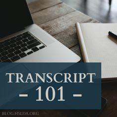 Transcript 101   #HSLDABlog