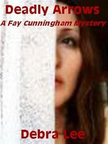 Fay Cunningham, publisher of a small-town Pennsylvania newspaper, is in big trouble again. She