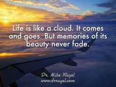 Life is like a cloud. It comes and goes. But memories of its beauty never fade. #inspirationalquotes #motivationalquotes #foodforthought #dailymotivation #goodday #motivational #inspirational  #motivationalmd #getinspired #wordstoliveby #iloveNL #exploreNL #newfoundland #iloveCanada #exploreCanada