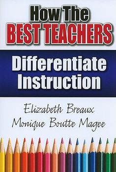 Differentiated instruction - How the Best Teachers Differentiate Instruction (eBook Rental) – Differentiated instruction Teacher Tools, Teacher Hacks, Best Teacher, Teacher Resources, Teacher Sites, Instructional Strategies, Teaching Strategies, Teaching Tips, Differentiated Instruction Strategies