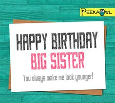 Instant Download Funny Birthday Card  Big Sister by PeekaOwl
