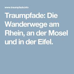 Popular Traumpfade Die Wanderwege am Rhein an der Mosel und in der Eifel