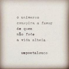 o univerco conspira a favor #umpoetalouco