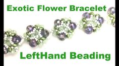 Exotic Flower Bracelet - YouTube