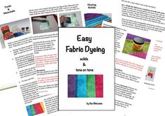 Dyeing your own fabric is easy and fun! My method for dyeing fabric is very easy and tends to produce a fabric with an unevenly colored surface which I prefer because it makes for a more interesting piece of fabric to work with. In this book I show you my method for dyeing solid fabric using procion dye. Ill also show you how to create tone on tone fabrics using Jaquard Color Magnet using several different methods for applying it to the fabric including screenprinting, stamping and writing…