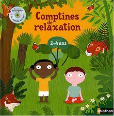 Dès l'âge de 2 ans, l'enfant peut apprendre à se détendre consciemment. Ces comptines vont l'y aider.