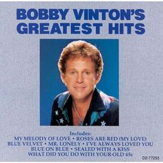 Bobby Vinton - Bobby Vinton's Greatest Hits (Curb) (CD)