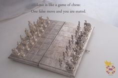 #Love is like a #game of #chess: One false move and #you are mated.