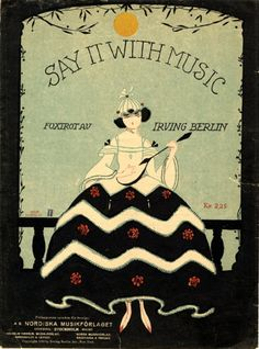 "1921 sheet music ""Say It With Music"" by Irving Berlin"