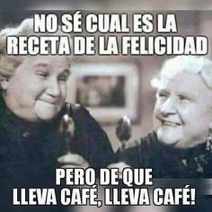 Receta de la felicidad lleva café