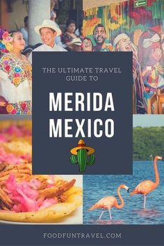 Merida Mexico: Things to do, Restaurants, Yucatan Food, Day trip Itineraries, Nightlife, Best Mayan Ruins, Merida Beaches, Markets, Best Hotels in Merida...