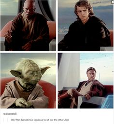 Obi wan is too fabulous to sit like an average Jedi