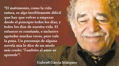 Mi homenaje a Gabriel García Márquez que grandes frases.