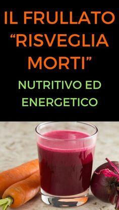 """Il frullato """"risveglia morti"""": nutritivo ed energetico"""