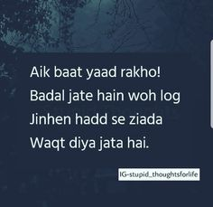 True Desi Quotes, Girly Quotes, Hindi Quotes, Quotations, Hurt Quotes, Sad Quotes, Life Quotes, Inspirational Quotes, Famous Quotes