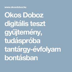Okos Doboz digitális teszt gyűjtemény, tudáspróba tantárgy-évfolyam bontásban