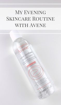 My Evening Skincare Routine with Avene Micellar Lotion