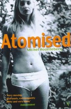 """Atomised by Michel Houellebecq. """"Astonishing, brave and prescient look at modern society. More insight in a paragraph than most entire books."""" And polarising. Book Club Books, Books To Read, Lab, Henry Miller, Get Educated, Visit France, Brave New World, Michel, Great Books"""