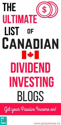 Ultimate List of Canadian Dividend Investing Blogs