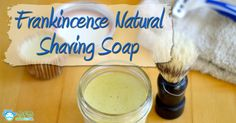 Frankincense Natural Homemade Shaving Soap Recipe Did this. I used lavender Castile soap. Worked like a charm. Joy.