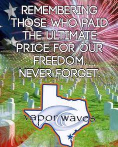 Vapor waves would like to share a moment to thank all of the brave, courageous, military men and women who fought for our freedom!!! Thank you all for your service!!! #breatheinvapeout #inmemoryofyou #memorialday