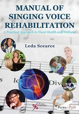 Manual of Singing Voice Rehabilitation: A Practical Approach to Vocal Health and Wellness (eBook) Singing Quotes, Singing Lessons, Singing Tips, Vocal Coach, Piece Of Music, Music Covers, Speech And Language, Nursery Rhymes, Free Books