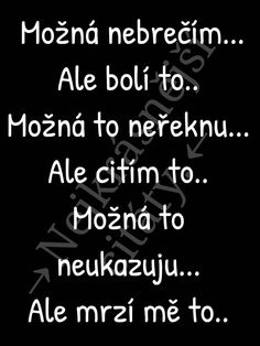 Citáty The Words, Satsuriku No Tenshi, Secret Love, Sad Girl, Jokes Quotes, Better Life, Motto, Relationship Quotes, Quotations
