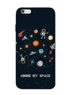 Gimme My Space - Need Space - Designer Mobile Phone Case Cover for Apple iPhone 6
