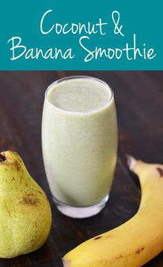 Coconut & Banana Smoothie | Healthy Belly Happy Mind