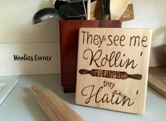 Kitchen Quote sign, Funny Kitchen signs, Quotes for the kitchen, Wooden kitchen sign, Kitchen sign decor, Quote sign, They see me rollin