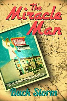 The Miracle Man by Buck Storm http://www.amazon.com/dp/1941103928/ref=cm_sw_r_pi_dp_jyXFvb13VCEEF