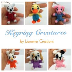 Crochet Keyring Creatures Have fun making these cute Key Ring Creatures. There are 6 to choose from. Enjoy the Crochet Keyring Creatures Pattern by Lonemer! Click on the Link for the Pattern, if you have any questions, please ask the designer on their site. Thanks