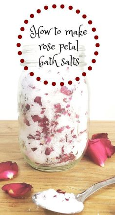 How to make rose petal bath salts DIY beauty and relaxtion that is SO easy and so natural and an absolutely brilliant homemade gift idea. A lovely way to use flowers in crafting something special and just such a simple recipe for bathtime