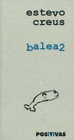 balea2 / Estevo Creus - Santiago de Compostela : Positivas, 2011