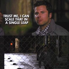 "From Episode 5.01 Romeo and Juliet and Juliet (gif) ""trust me, i can scale that in a single leap"" oh, shawn... ;)"